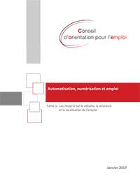 Vignette document Automatisation, numérisation et emploi : Tome 1 : les impacts sur le volume, la structure et la localisation de l'emploi