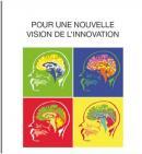 Pour une nouvelle vision de l'innovation